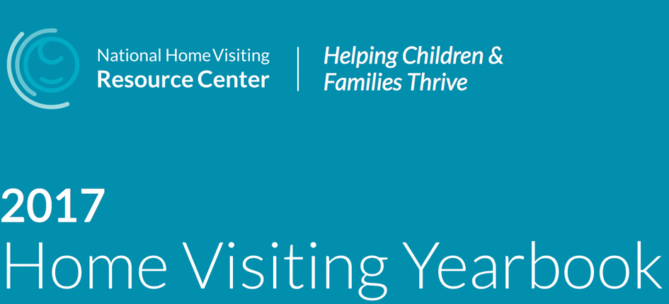 2017 Home Visiting Yearbook | Early Childhood Home Visiting Programs